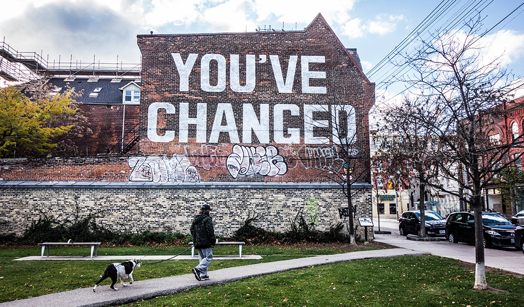 "queen street west with graffiti ""you've changed"""